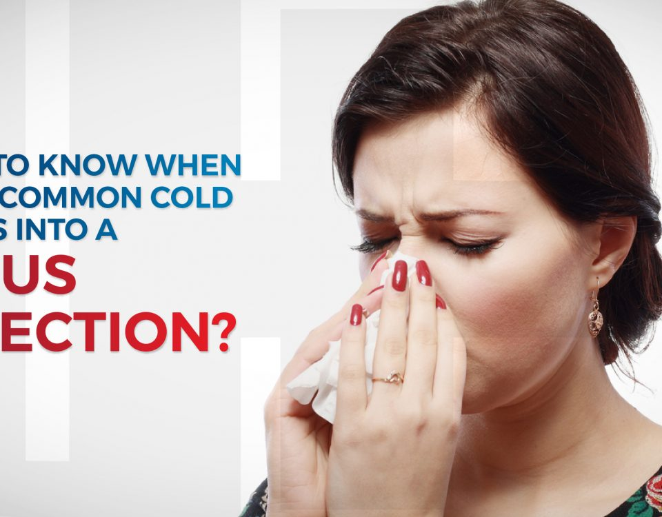 How To Know When Your Common Cold Turns Into A Sinus Infection